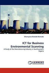 Ict For Business Environmental Scanning A Study Of The Manufacturing Industry I