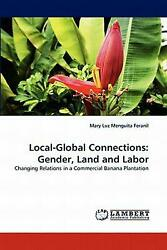 Local-global Connections: Changing Relations in a Commercial Banana Plantation b