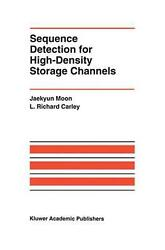 Sequence Detection For High-density Storage Channels By Jaekyun Moon English P