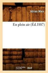 En Plein Air Ed.1887 By Marx A. French Paperback Book Free Shipping