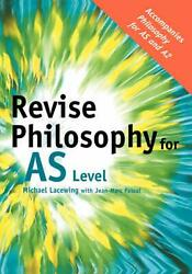 Revise Philosophy For As Level By Michael Lacewing English Hardcover Book Free