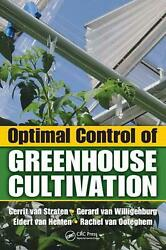 Optimal Control of Greenhouse Cultivation by Gerrit Van Straten (English) Hardco