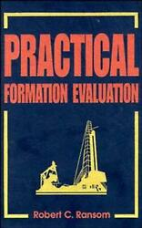 Practical Formation Evaluation By Robert C. Ransom English Hardcover Book Free