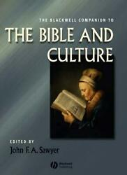 The Blackwell Companion To The Bible And Culture By John Sawyer English Hardco
