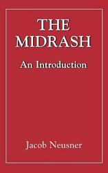 Midrashan Introduction The Library Of Classical Judaism By Jacob Neusner Engl