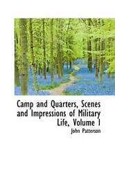 Camp And Quarters Scenes And Impressions Of Military Life Volume I By John Pat