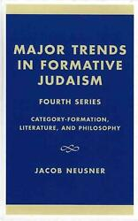 Major Trends In Formative Judaism, Fourth Series By Jacob Neusner English Hard