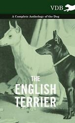 English Terrier a Complete Anthology of the Dog English Hardcover Book Free