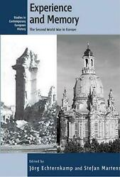 Experience And Memory The Second World War In Europe By Zweite Weltkrieg In Eur