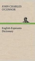 English-Esperanto Dictionary by John Charles O'Connor (English) Hardcover Book F