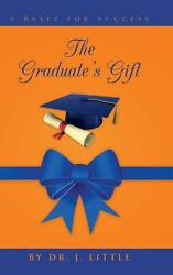 The Graduateand039s Gift 4 Bases For Success By Dr J. Little English Hardcover Boo
