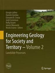 Engineering Geology For Society And Territory - Volume 2 Landslide Processes E