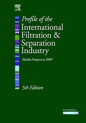 Profile Of The International Filtration And Separation Industry Market Prospects