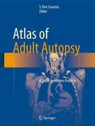 Atlas Of Adult Autopsy A Guide To Modern Practice English Hardcover Book Free