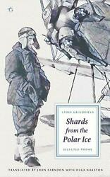 Shards from the Polar Ice: Selected Poems by Lydia Grigorieva (English) Paperbac