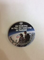 Vintage Pinback Button 116-127- Neil Armstrong President Obama Inauguration