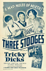 Three Stooges In Tricky Dicks Columbia, 1953 One Sheet Poster