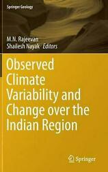 Observed Climate Variability and Change Over the Indian Region (English) Hardcov
