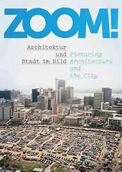 Zoom Picturing Architecture And The City English Paperback Book Free Shippin