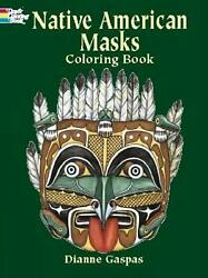 Native American Masks Coloring Book By Dianne Gaspas English Paperback Book Fr