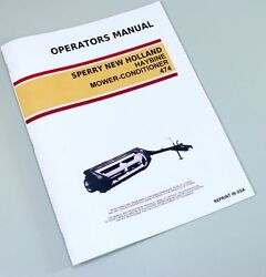 Sperry New Holland 474 Haybine Mower Conditioner Owners Operators Manual Book
