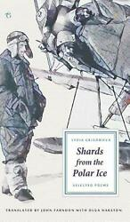 Shards from the Polar Ice: Selected Poems by Lydia Grigorieva (English) Hardcove
