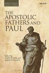 The Apostolic Fathers And Paul By Todd D. Still English Hardcover Book Free Sh