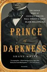 Prince of Darkness: The Untold Story of Jeremiah G. Hamilton Wall Street S Firs