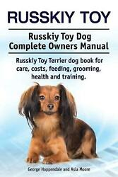 Russkiy Toy. Russkiy Toy Dog Complete Owners Manual. Russkiy Toy Terrier dog boo