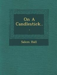On a Candlestick... by Salem Hall English Paperback Book Free Shipping