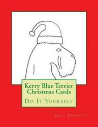 Kerry Blue Terrier Christmas Cards: Do It Yourself by Gail Forsyth (English) Pap