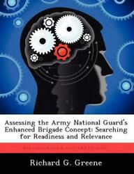Assessing The Army National Guardand039s Enhanced Brigade Concept Searching For Read