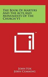 The Book Of Martyrs And The Acts And Monuments Of The Church V1 By John Fox Eng