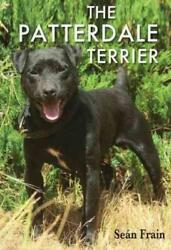 THE PATTERDALE TERRIER - NEW PAPERBACK BOOK