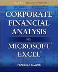 Corporate Financial Analysis With Microsoft Excel - Clauss, Francis J. - New Har