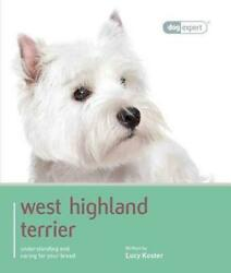 WEST HIGHLAND WHITE TERRIER - SQUIRE TINA - NEW PAPERBACK BOOK