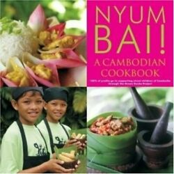 Nyum Bai A Cambodian Cookbook By Ramos Loven Book The Cheap Fast Free Post