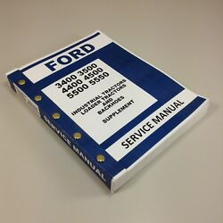 Ford 3400 3500 4400 4500 5500 5550 Backhoe Service Supplement Repair Manual