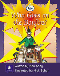Info Trail Emergent Stage Who Goes On The Bonfire Literacy Land By Adey, K,