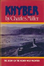 Khyber By Miller, Charles Hardback Book The Fast Free Shipping