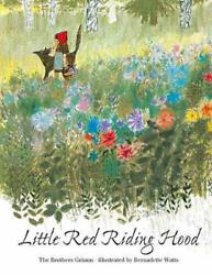 Little Red Riding Hood By Bernadette Watts English Hardcover Book Free Shippin