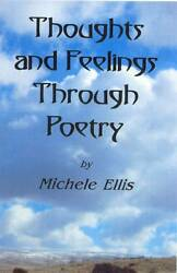 Thoughts And Feelings Through Poetry By