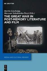 The Great War In Post-memory Literature And Film English Hardcover Book Free S