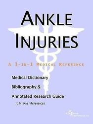 Ankle Injuries - A Medical Dictionary Bibliography And Annotated Research Gui