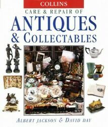 Collins Care And Repair Of Antiques And Collectables By Day, David Hardback The