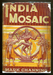 India Mosaic By Mark Channing - 1936 - First Edition