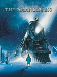 Selections from the Polar Express: Easy Piano by Glen Ballard (English) Paperbac