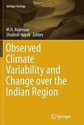 Observed Climate Variability and Change Over the Indian Region by M.N. Rajeevan