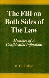 Fbi on Both Sides of the Law by B.H. Fisher Hardcover Book Free Shipping!