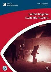 United Kingdom Economic Accounts No. 62, 1st Quarter 2008 By Office For Nationa